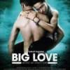 Big Love – recenzja filmu