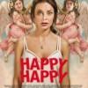 Happy, Happy – recenzja filmu
