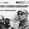 Dni zkinem Kurosawy (Kino OLBRZYM)